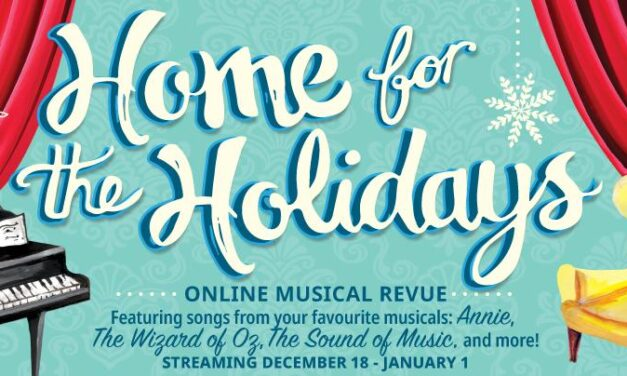 HOME FOR THE HOLIDAYS December 18 – January 1